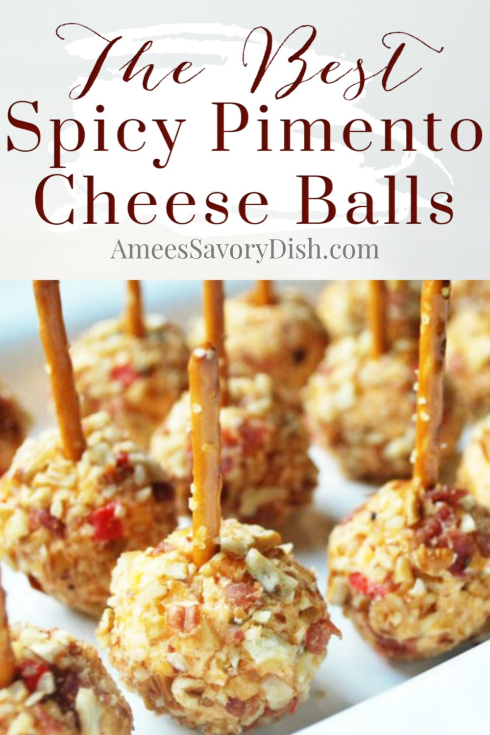 A recipe for pimento cheese balls rolled in toasted nuts and served on a pretzel stick for a deliciously easy party appetizer. #cheeseballs #spicypimentocheese #pimentocheeseballs #appetizerrecipe via @Ameessavorydish
