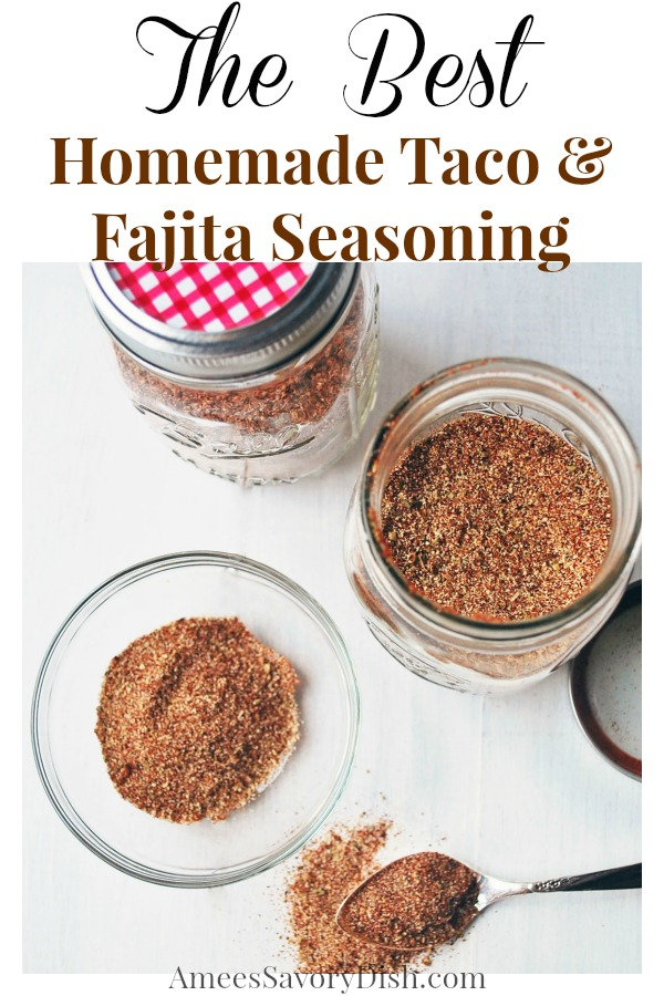 The best homemade taco seasoning recipe and homemade fajita seasoning recipe for making delicious tacos and fajitas from scratch! #tacoseasoning #fajitaseasoning via @Ameessavorydish