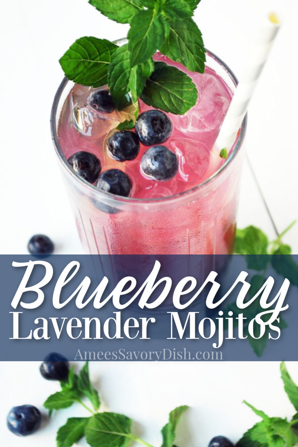 This Blueberry Lavender Mojito recipe makes the perfect summer cocktail made with blueberry lavender simple syrup, fresh lime, white rum, mint, and seasonal blueberries. #mojitos #mojitorecipe #cocktailrecipe #cocktails #summercocktails #blueberrymojito via @Ameessavorydish