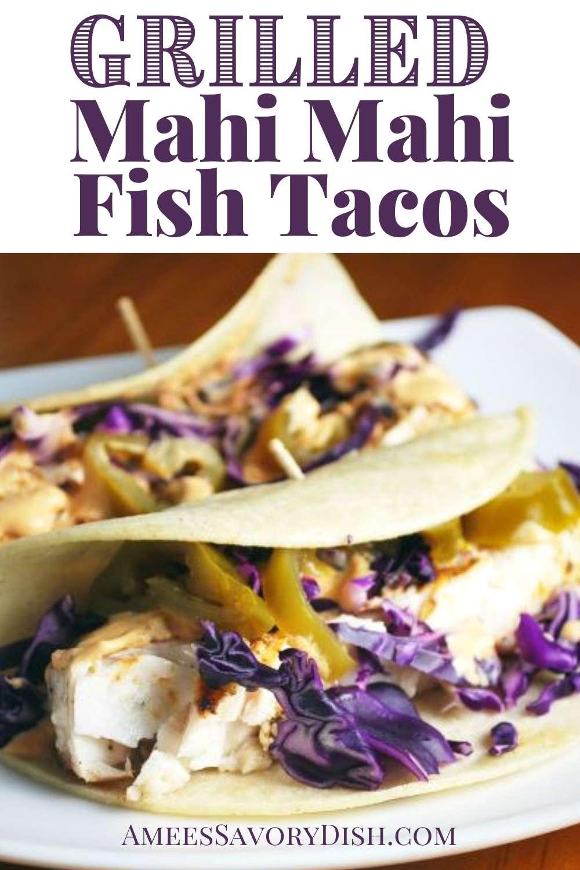 A simple recipe for grilled Mahi Mahi tacos made with fresh jalapeños and a zesty chipotle cream sauce. #fishtacos #mahimahi #mahimahitacos #tacorecipe via @Ameessavorydish