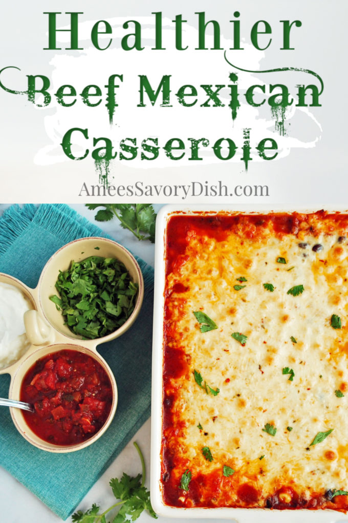 A lightened-up recipe for Mexican casserole made with whole grain corn tortillas, black beans, lean ground beef, and a blend of white cheddar and pepper jack cheese.