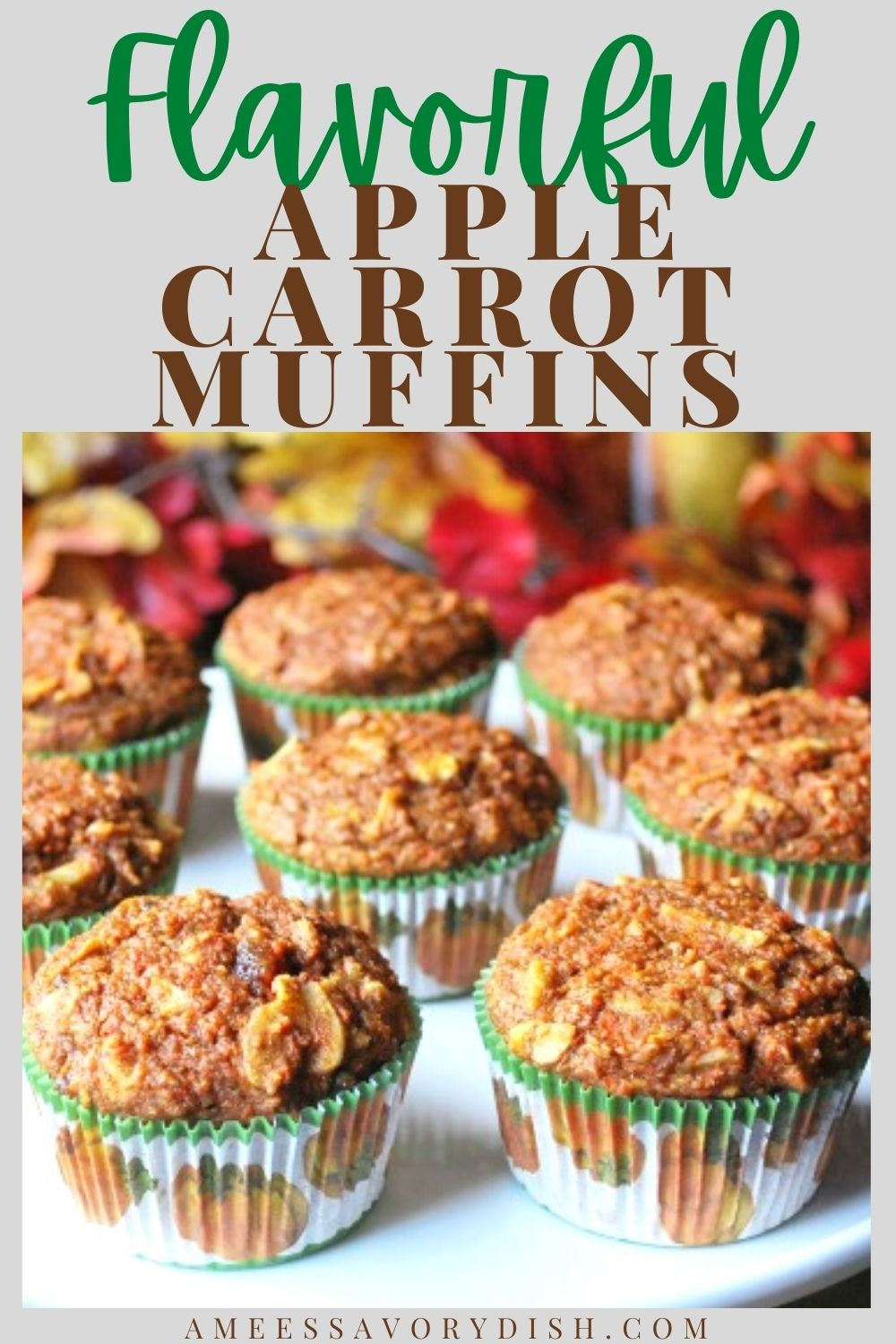 A healthy and flavorful recipe for Apple Carrot Muffins utilizing the best of the fall harvest made with carrots, dates, raisins, apples, pumpkin, and spices #muffins #fallmuffins #applemuffins #carrotmuffins #harvestmuffins via @Ameessavorydish