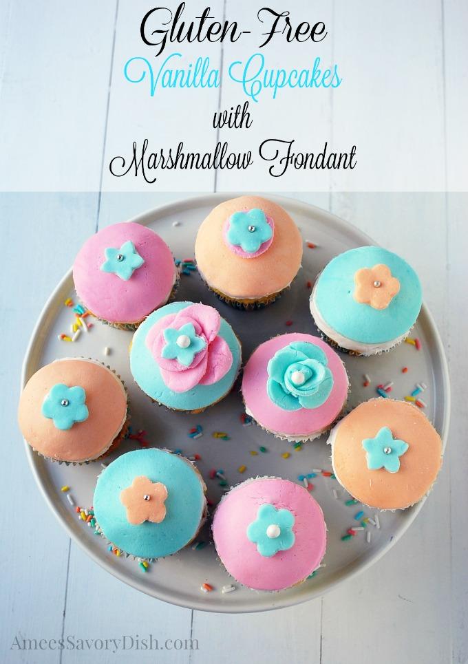 Gluten Free Cupcakes with Marshmallow Fondant
