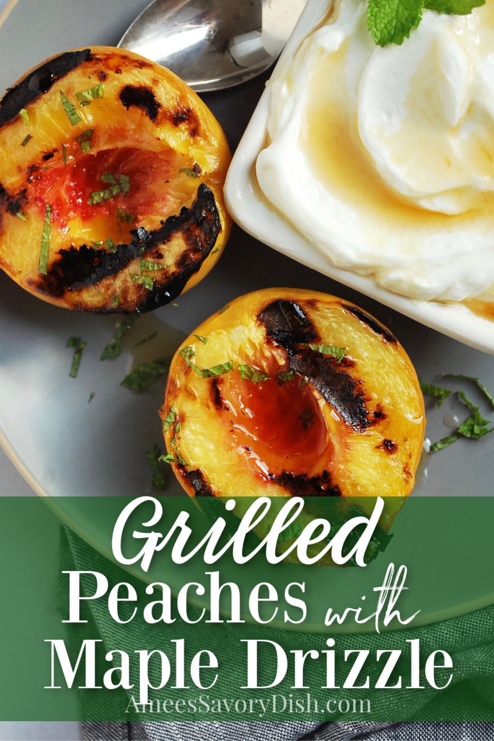 An easy recipe for grilled peaches drizzled in pure maple syrup served with freshly chopped mint leaves for a delicious garnish.  Serve with full-fat plain Greek yogurt for a delicious breakfast, snack, or dessert. #grilledpeaches #peachrecipe #peachdessert #grilleddesserts #healthydessert via @Ameecooks