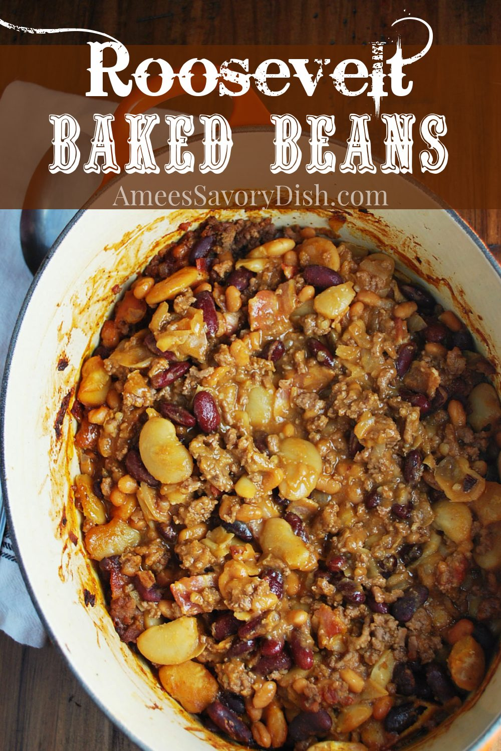 These baked beans with ground beef and bacon are seriously the best baked beans you'll ever eat!! It's an adapted version of the Roosevelt Baked Bean recipe from Yellowstone National Park's Old West Dinner Cookout. It's seriously the last baked bean casserole recipe you'll ever need. #bakedbeans #rooseveltbakedbeans via @Ameessavorydish