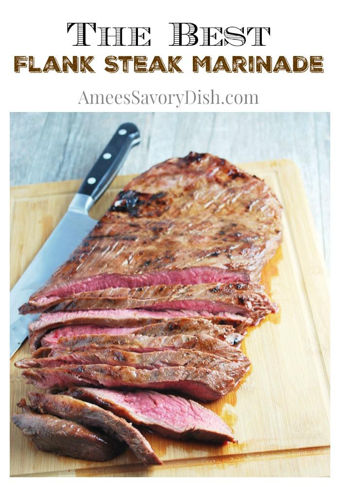 best flank steak marinade ever