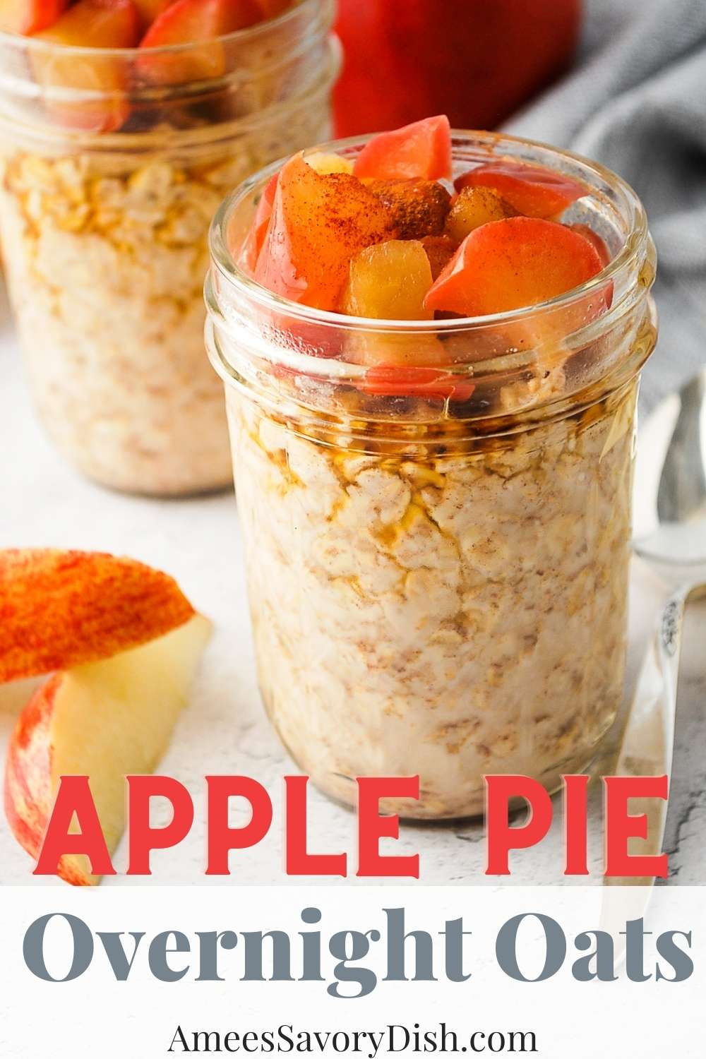 These tasty Apple Pie Overnight Oats are made with perfectly cooked apples, cinnamon, oats, and natural sweetener -a simple, nutritious, and delicious way to start the day! via @Ameessavorydish