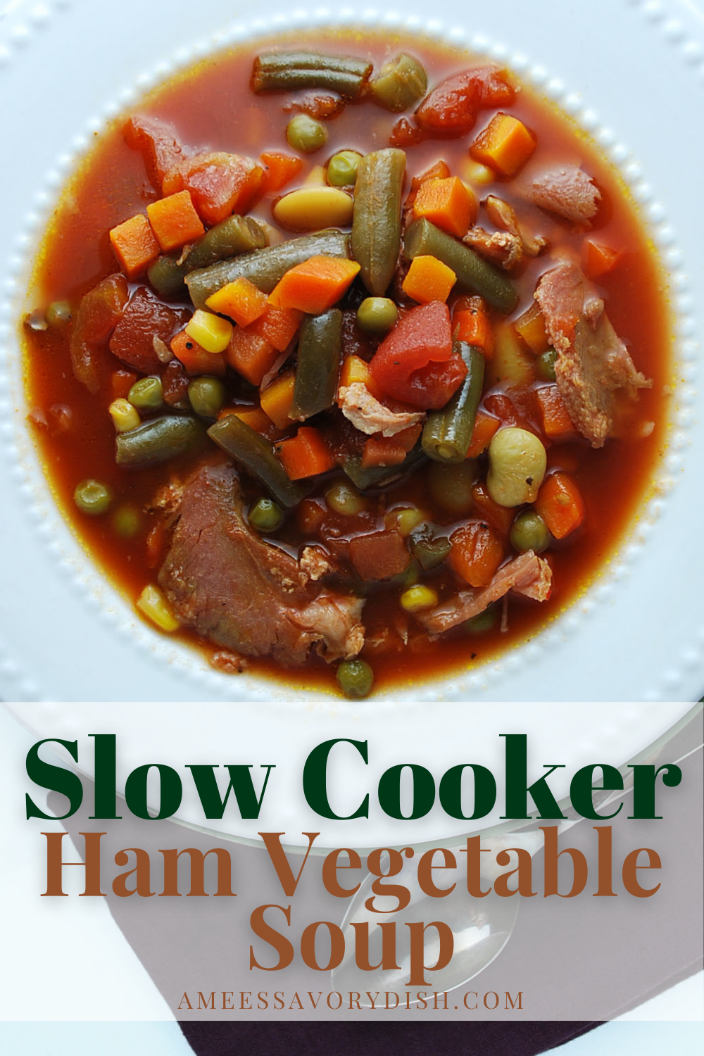 A healthier and easy recipe for homemade slow cooker southern ham vegetable soup made with leftover ham bone with meat and mixed frozen vegetables. via @Ameessavorydish