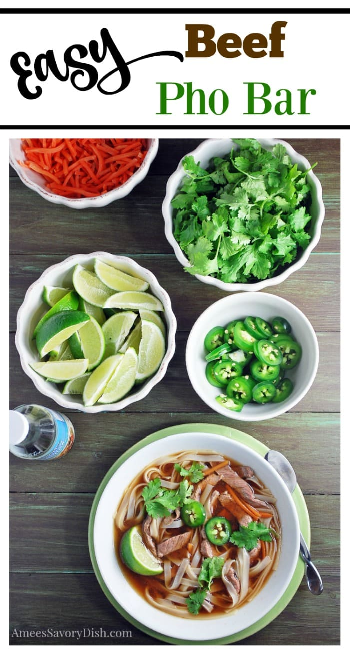 Make your own DIY beef pho bowls with a simple and delicious beef pho bar!  Tender flank steak is the star of this nutritious one-dish meal. #beefrecipe #beefpho #easyasianmeals #beef via @Ameessavorydish
