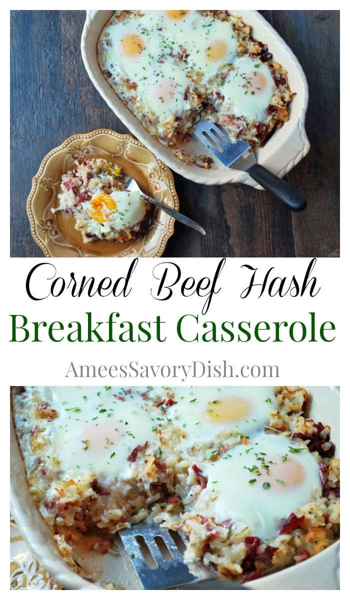 This lightened-up and delicious Corned Beef Hash Breakfast Casserole is a combination of cheese, hashbrown potatoes, corned beef, fresh herbs and eggs. #breakfastcasserole #cornedbeefrecipe via @Ameecooks