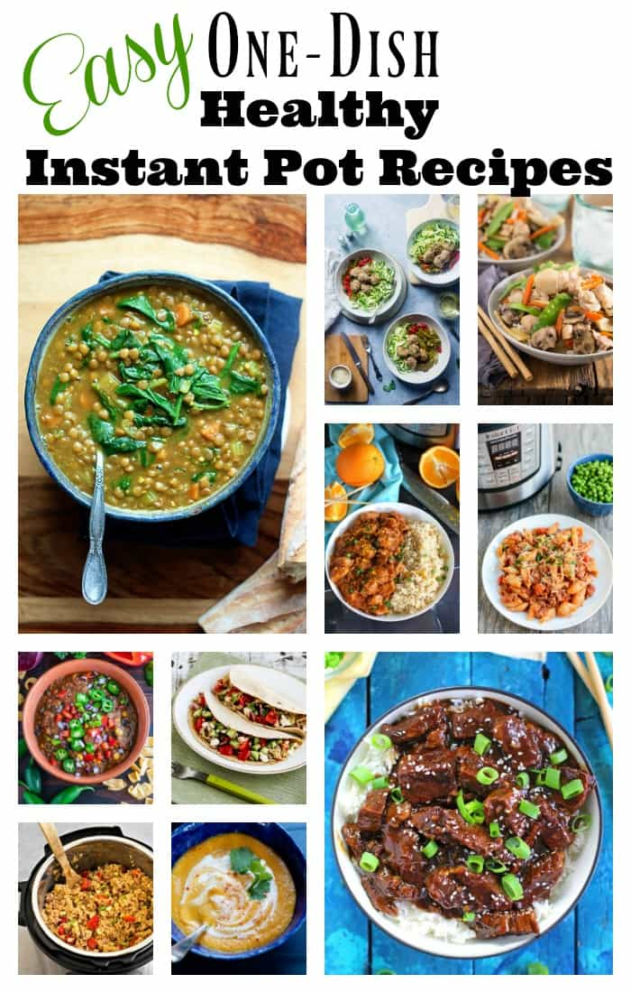Easy One-Dish Healthy Instant Pot Recipes round-up