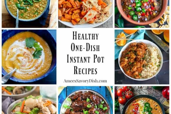 Easy One-Dish Healthy Instant Pot Recipes