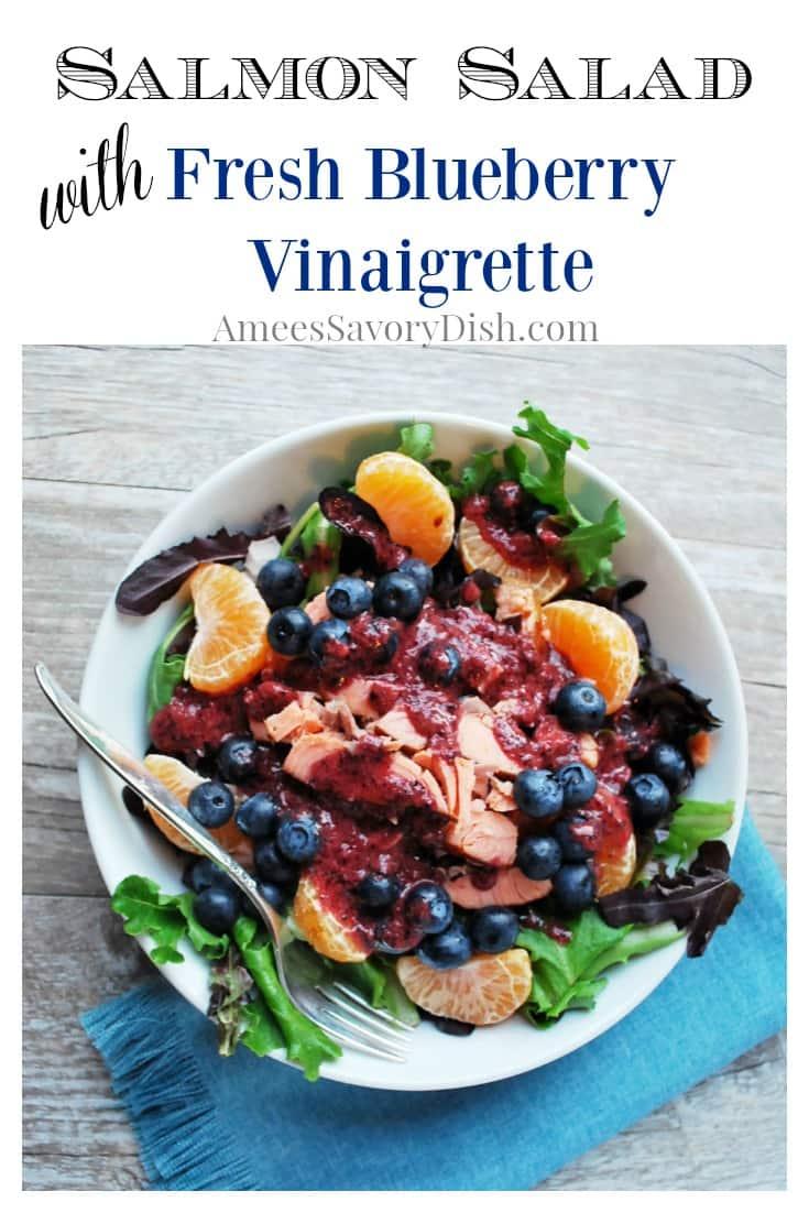 Salmon Salad with Fresh Blueberry Vinaigrette