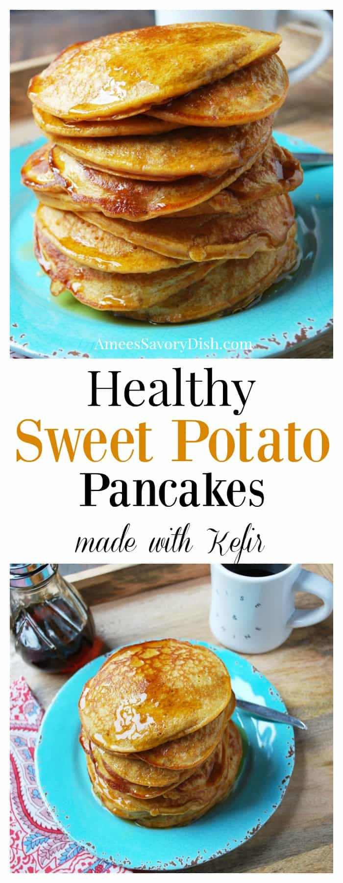 A recipe for sweet potato pancakes made with sweet potatoes, gut-friendly kefir, and a blend of unbleached flour and oat flour. Healthy, tasty, and simple! #pancakes #kefir #healthypancakes #sweetpotatopancakes via @Ameessavorydish