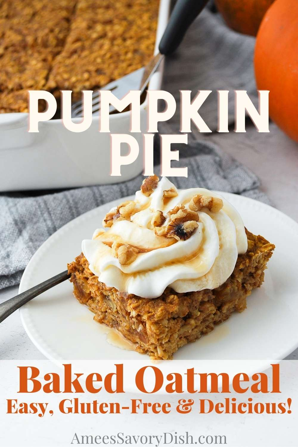 This Pumpkin Pie Baked Oatmeal recipe packs all of the sweet and spiced flavors of pumpkin pie into healthy baked oatmeal made with Greek yogurt, pumpkin puree and maple syrup. The perfect gluten-free fall breakfast. via @Ameessavorydish