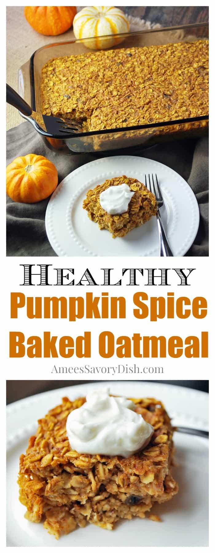 Healthy Pumpkin Spice Baked Oatmeal