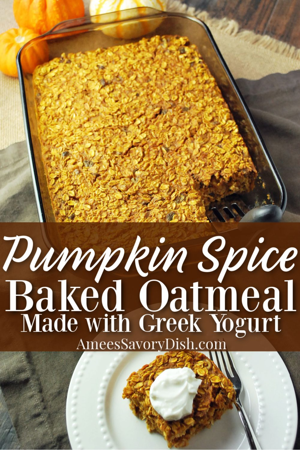 Delicious and Healthy Pumpkin Spice Baked Oatmeal via @Ameessavorydish
