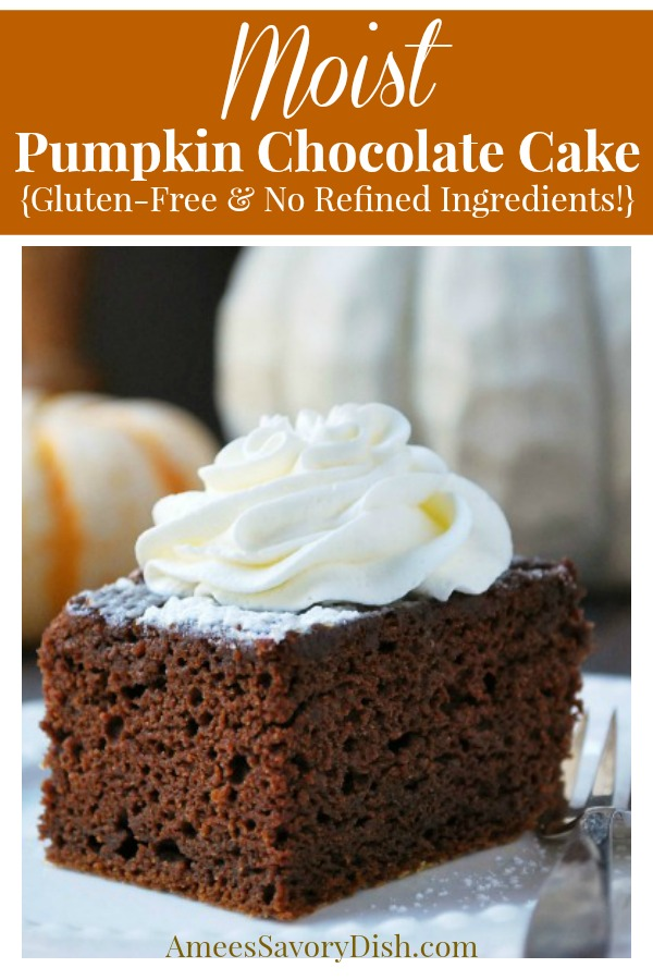 Moist and delicious gluten-free chocolate cake made with pumpkin puree #chocolatecake #glutenfree #glutenfreecake #glutenfreebaking #pumpkincake #glutenfreepumpkincake #dessert #falldesserts #glutenfreechocolatecake via @Ameessavorydish