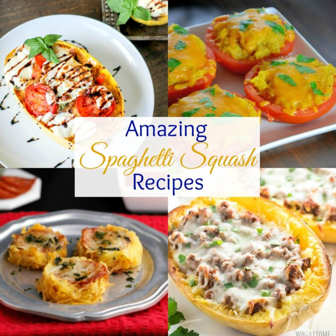 Amazing Low Carb Spaghetti Squash recipes