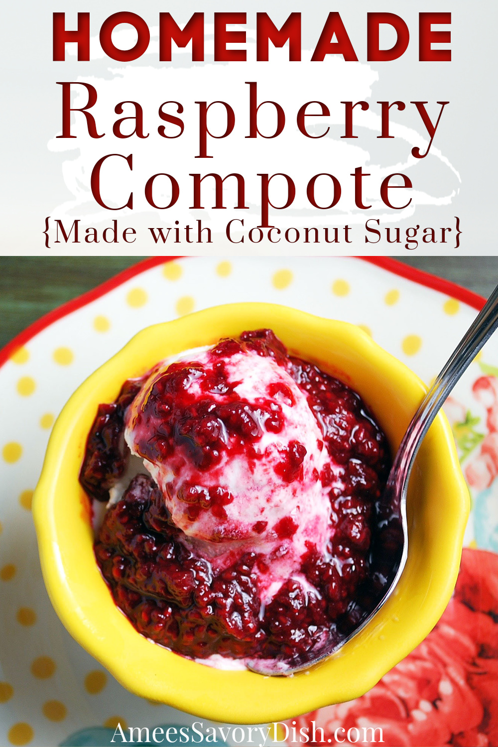 A simple recipe for easy raspberry compote that makes the perfect topping for frozen yogurt, oatmeal, pancakes, and waffles. #raspberrycompote #healthydesserts #glutenfreedessert #dairyfreedessert #compote via @Ameecooks