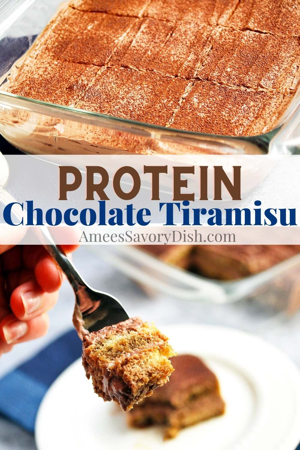This Chocolate Protein Tiramisu recipe is a lighter version that's just as tasty as the original with a protein boost! via @Ameessavorydish