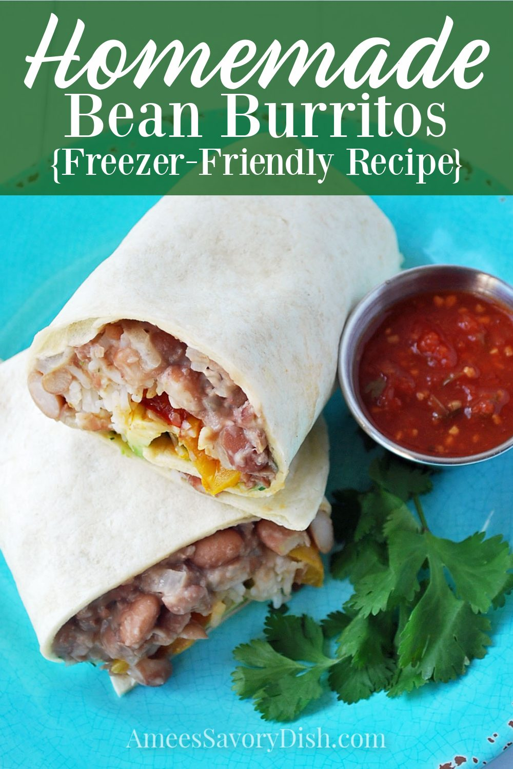 A delicious recipe for easy Mexican burritos made with homemade pinto beans. You can also freeze these burritos for a quick meal on-the-go. #beanburritos #easyburritos #freezerburritos #easyMexicanrecipes via @Ameessavorydish