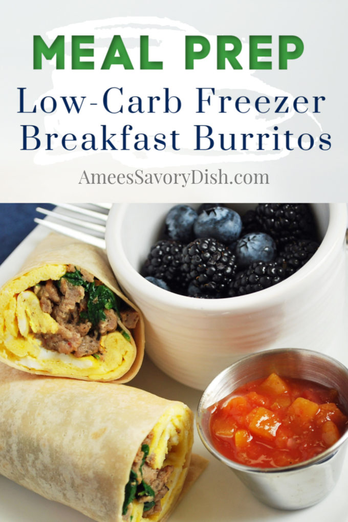 sliced breakfast burrito on a plate with a cup of berries and salsa with text description for Pinterest