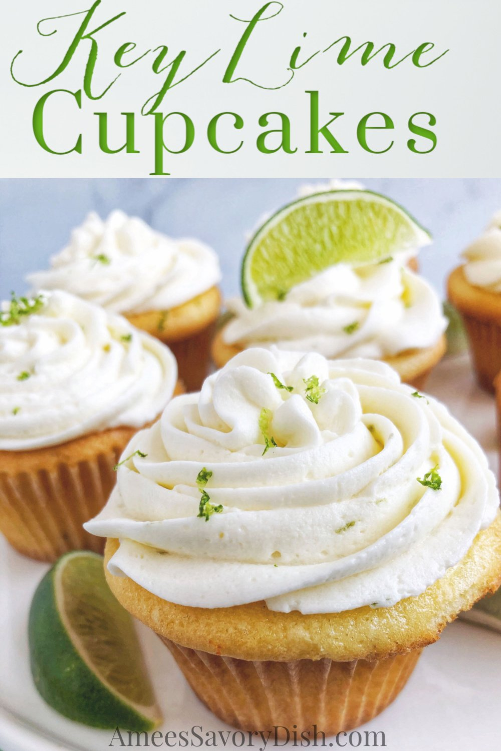These Key Lime Cupcakes are a light buttery cupcake with key lime filling topped with a rich and delicious key lime buttercream frosting.#cupcakes #keylimedesserts #cupcakerecipe #keylimecupcakes #buttercreamfrosting via @Ameessavorydish