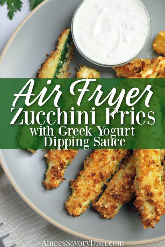 zucchini fries on a plate with font overlay for Pinterest