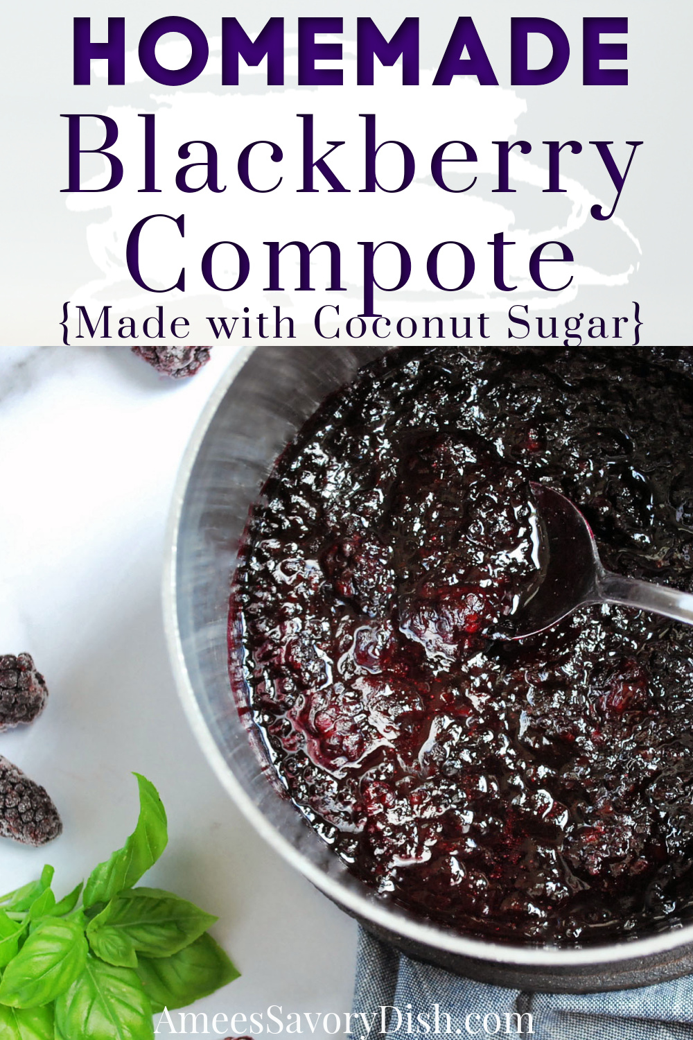An easy recipe for making homemade blackberry compote using frozen blackberries, coconut sugar, and lemon juice perfect for topping yogurt, pancakes, waffles, and more! #compote #fruitcompote #compoterecipe #blackberrycompote #berrycompote via @Ameessavorydish
