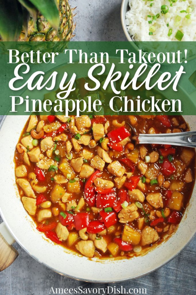 close up photo of skillet with pineapple chicken and a spoon with description for PInterest