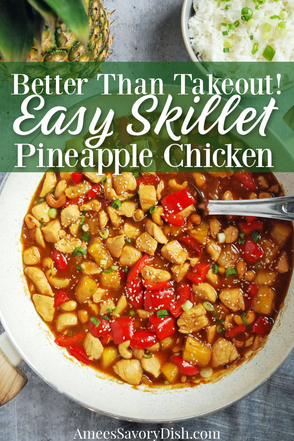 This healthier Chinese-style pineapple chicken is made with boneless chicken breast, red pepper, fresh pineapple, & cashews and ready in under 30 minutes.  #pineapplechicken #skilletchicken #chicken #chinesechicken #easyasian #chickenrecipe #skilletdinner via @Ameessavorydish