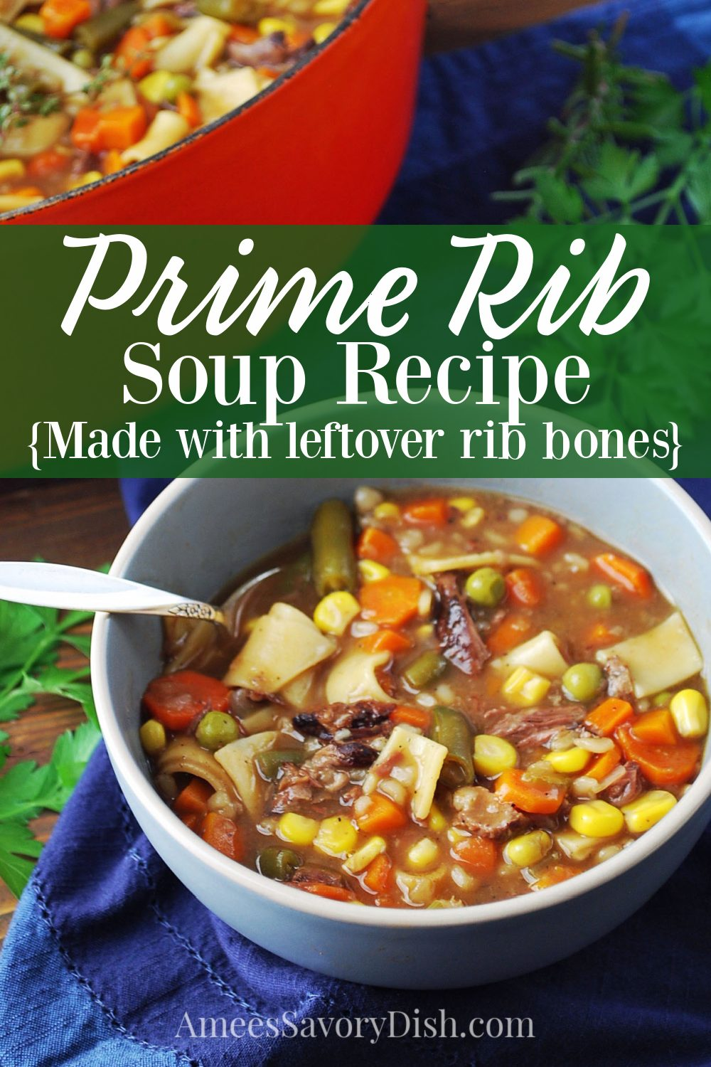 A mouthwatering recipe for the best homemade Prime Rib soup made with leftover Standing Rib Roast. This flavorful beef vegetable soup recipe is made with Pappardelle pasta, and I've also included a gluten-free recipe variation swapping the pasta for potatoes. Either way, it's incredibly delicious!! #primeribsoup #standingribroastsoup #beefvegetablesoup #beefsoup #souprecipe via @Ameessavorydish