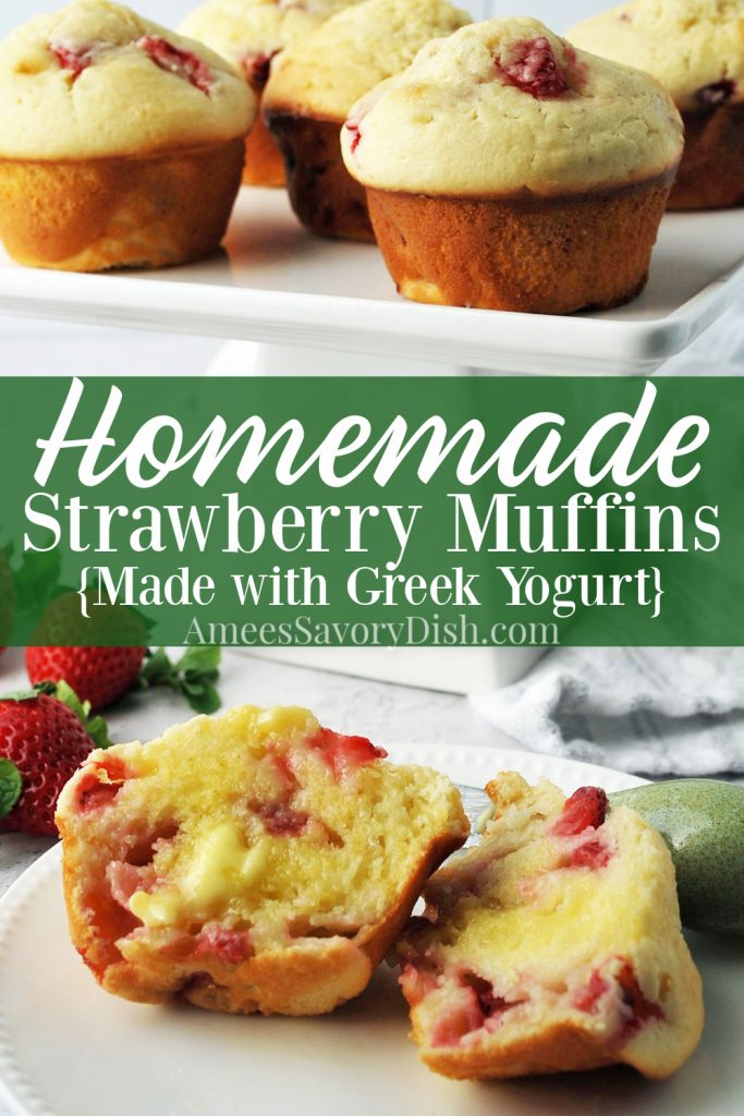 strawberry muffins on a platter with a sliced buttered muffin on a plate in front with text overlay for Pinterest
